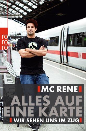 MC Rene veröffentlich ein Buch: Alles auf eine Karte